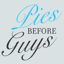 Pies Before Guys  Design