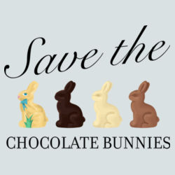Save the Chocolate Bunnies Design
