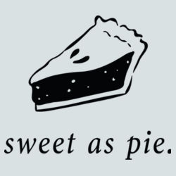 Sweet As Pie Slice - BSP Ladies Core Cotton Tee Design