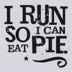 I run so I can eat pie - BSP Ladies Core Cotton Tee Design