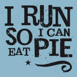 I run so I can eat pie - BSP Core Cotton T-Shirt Design