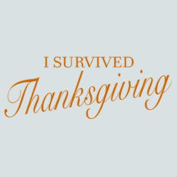 Survived Thanksgiving - BSP Ladies Core Cotton V Neck Tee Design