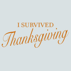 Survived Thanksgiving - BSP Ladies Core Cotton Tee Design